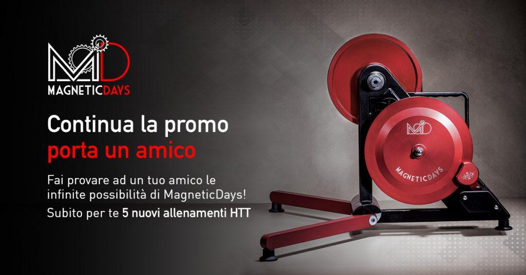 Porta un Amico | MagneticDays | promo | allenamenti HTT | Metodologia HTT | rulli per bici | allenamento indoor