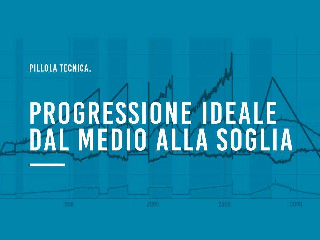 Articoli Tecnici | Progressione Ideale
